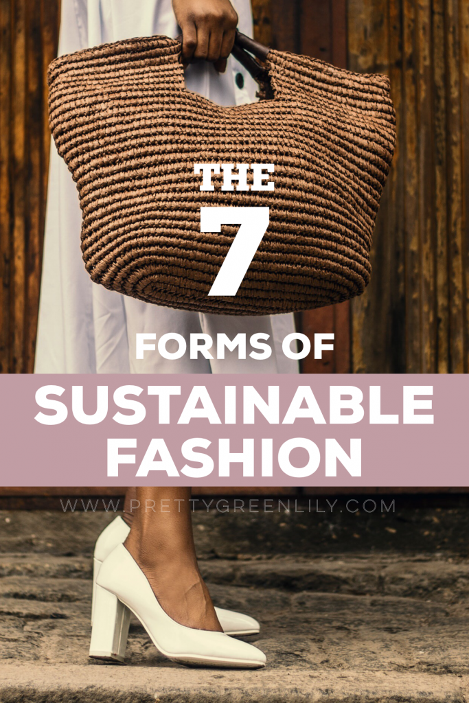 forms of sustainable fashion