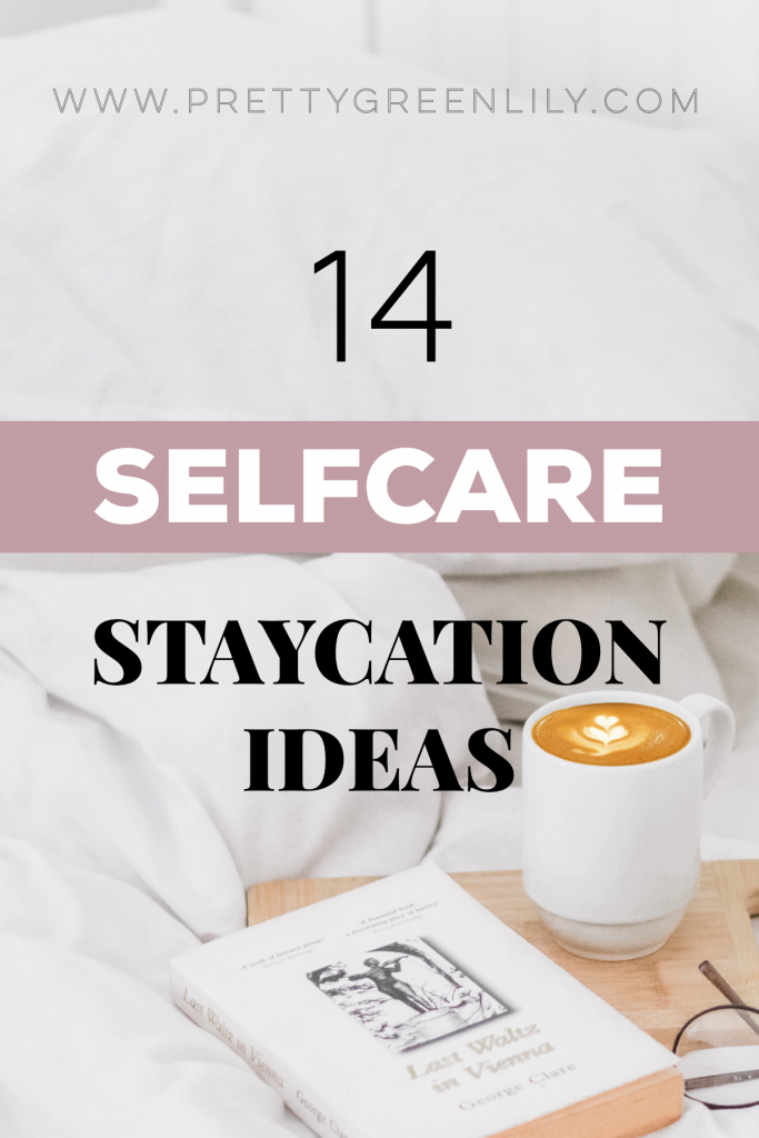 sustainable selfcare staycation ideas