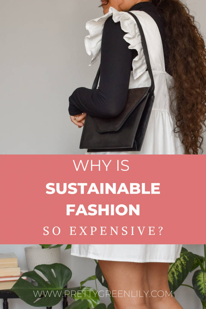 why is sustainable fashion so expensive