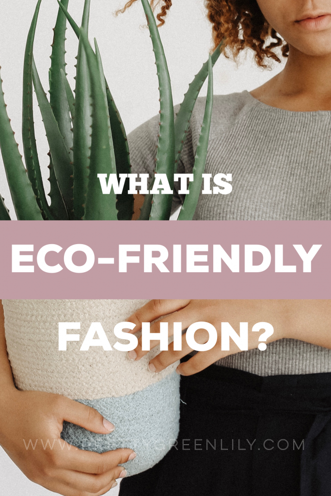 what is eco-friendly fashion
