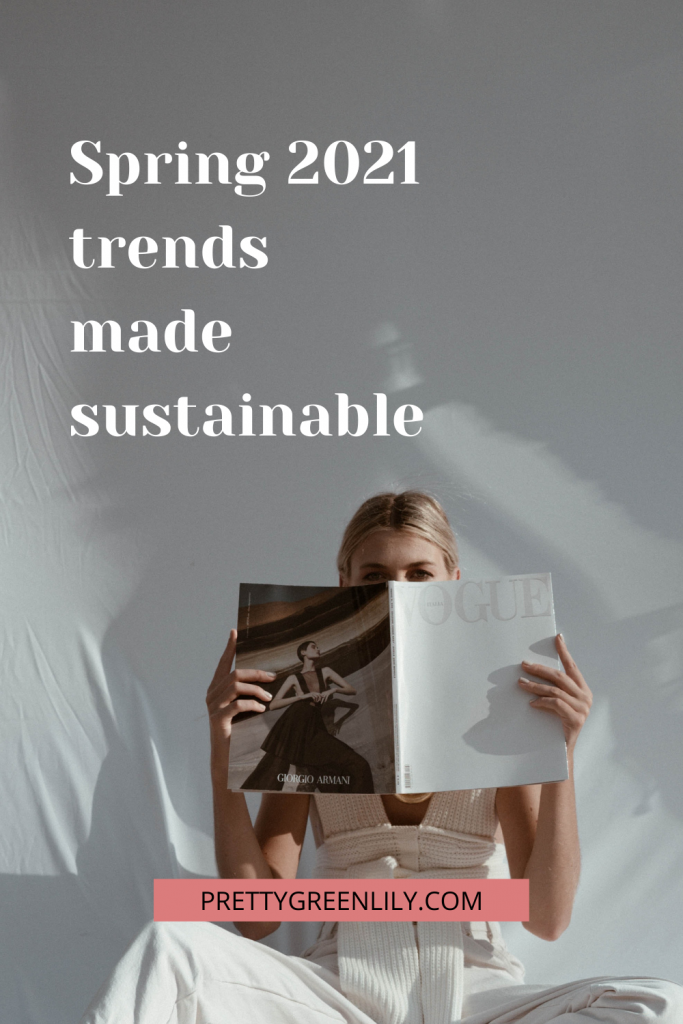 spring and summer trends made sustainable
